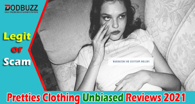 Pretties Clothing Reviews 2021