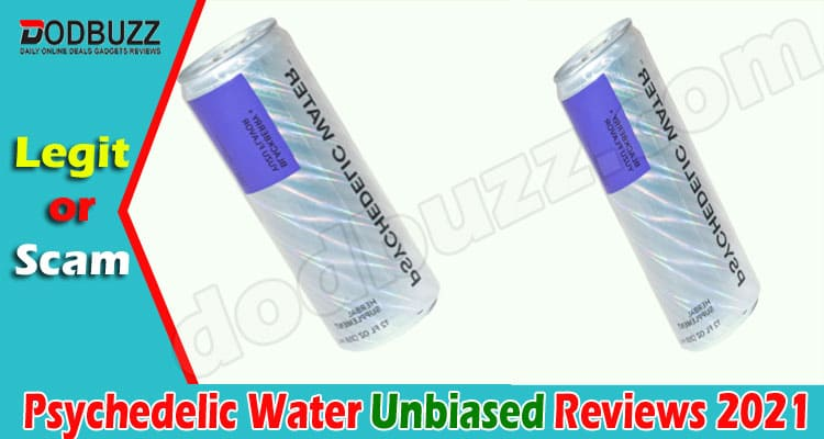 Psychedelic Water Reviews 2021