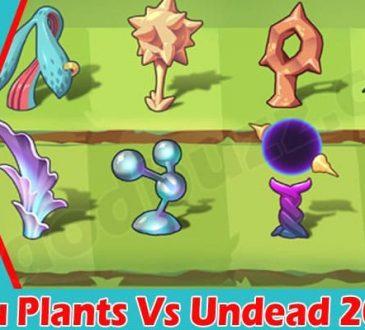 Pvu Plants Vs Undead 2021