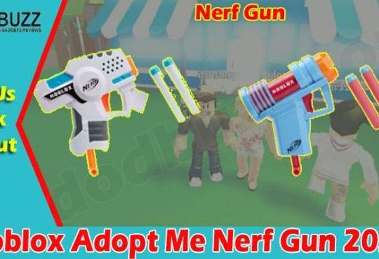 Roblox Adopt Me Nerf Gun 2021