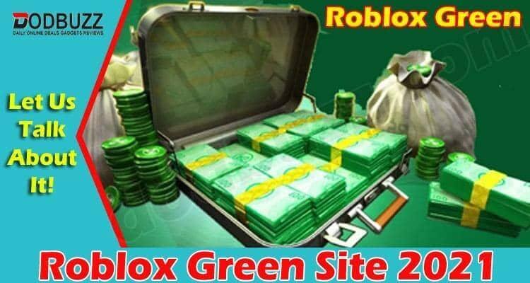 Roblox Green Site 2021