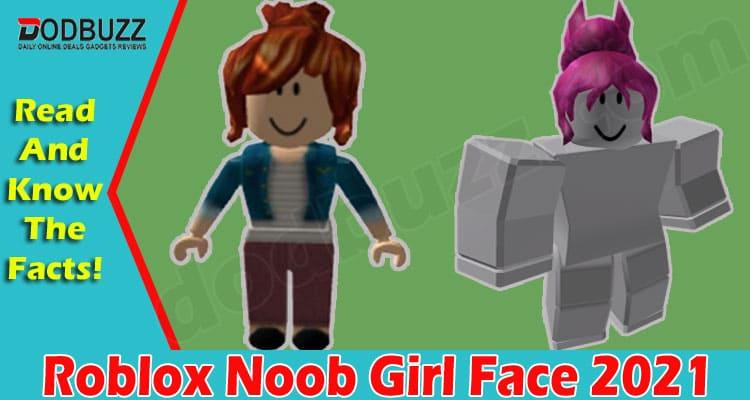 Roblox Noob Girl Face 2021