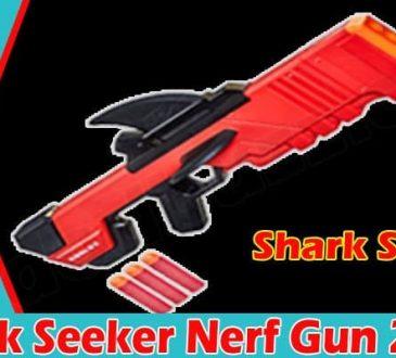 Shark Seeker Nerf Gun 2021