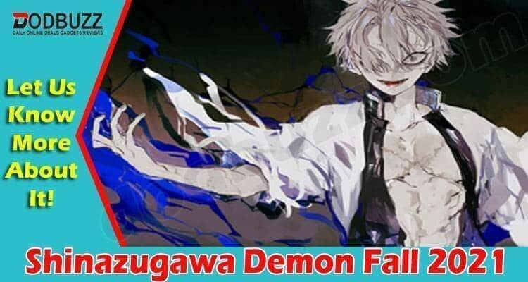Shinazugawa Demon Fall 2021