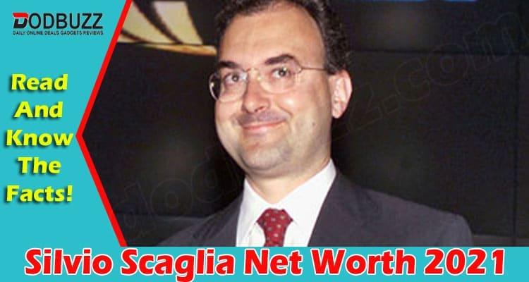 Silvio Scaglia Net Worth 2021