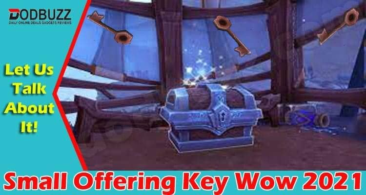 Small Offering Key Wow 2021