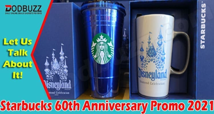 Starbucks 60th Anniversary Promo 2021