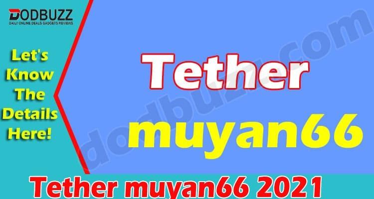 Tether muyan66 2021