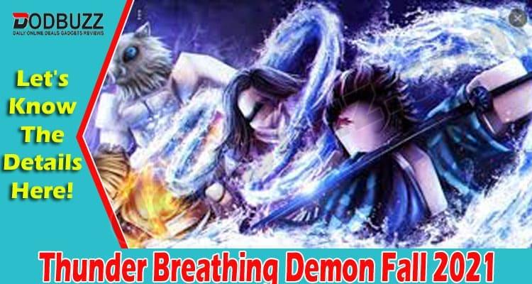 Thunder Breathing Demon Fall 2021