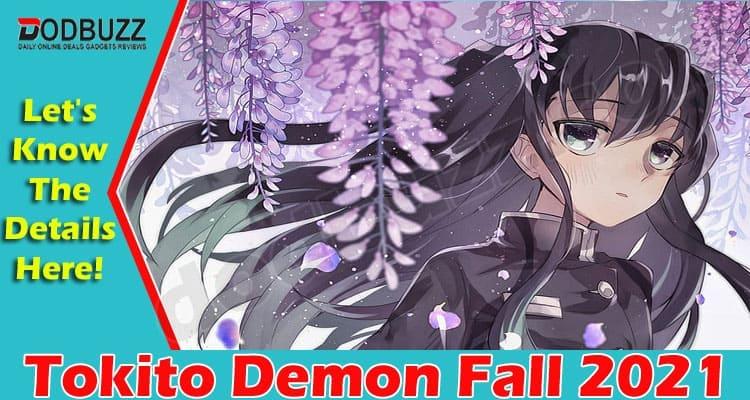 Tokito Demon Fall 2021