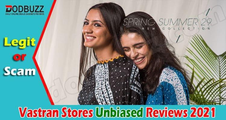 Vastran Stores Reviews 2021