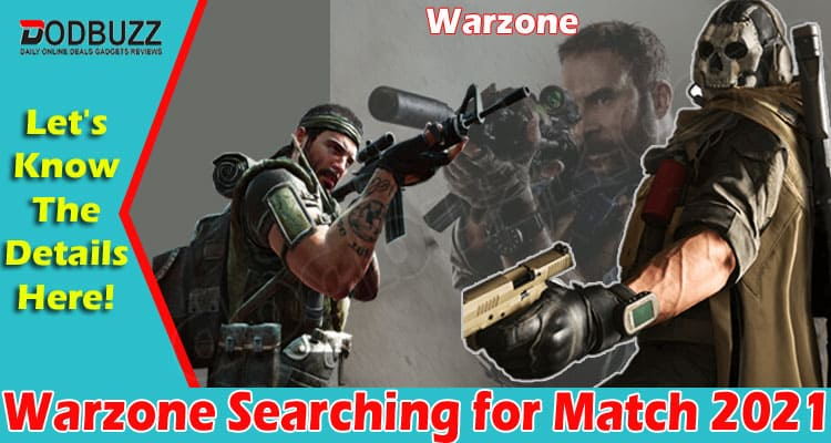 Warzone Searching For Match 2021.