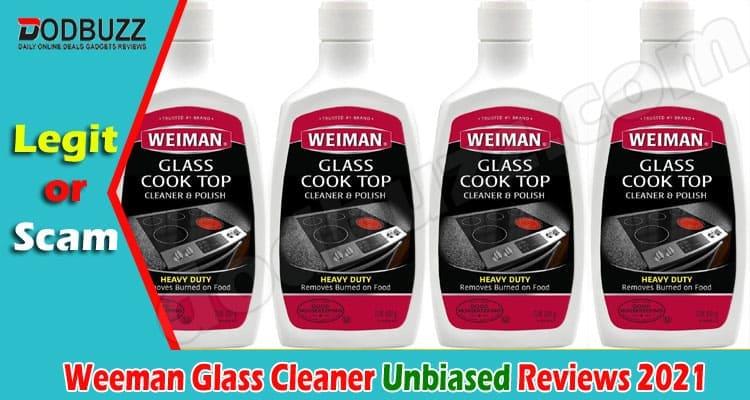 Weeman Glass Cleaner Reviews 2021.