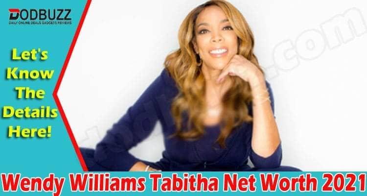 Wendy Williams Tabitha Net Worth 2021