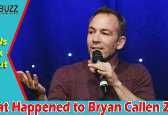 What Happened to Bryan Callen 2021.