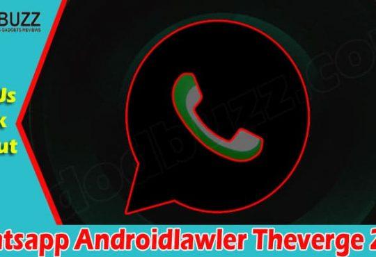Whatsapp Androidlawler Theverge 2021.