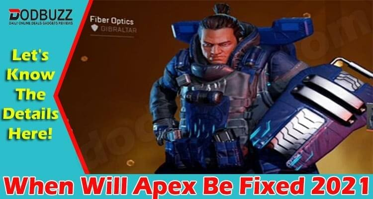 When Will Apex Be Fixed 2021