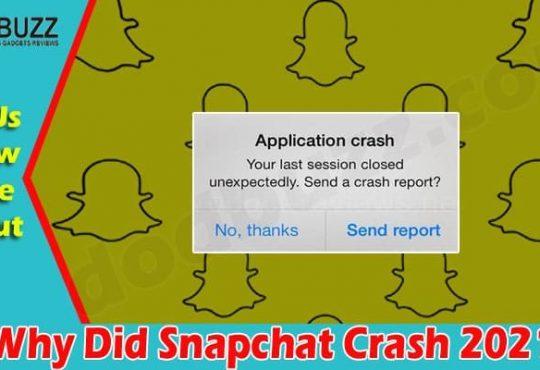 Why Did Snapchat Crash 2021