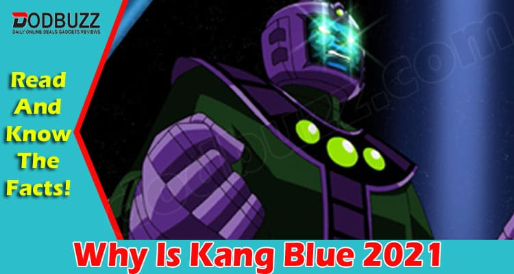 Why Is Kang Blue 2021