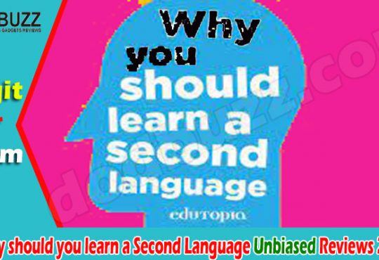 Why should you learn a Second Language