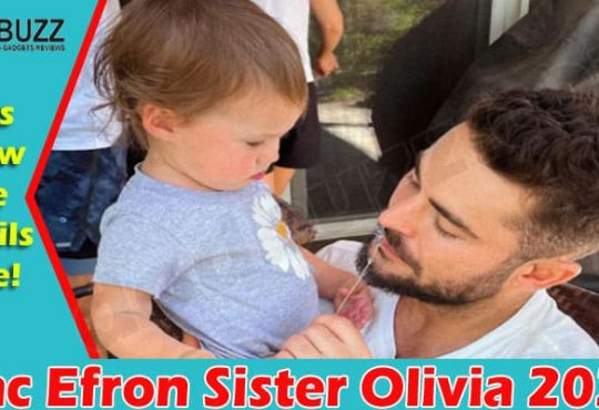 Zac Efron Sister Olivia 2021