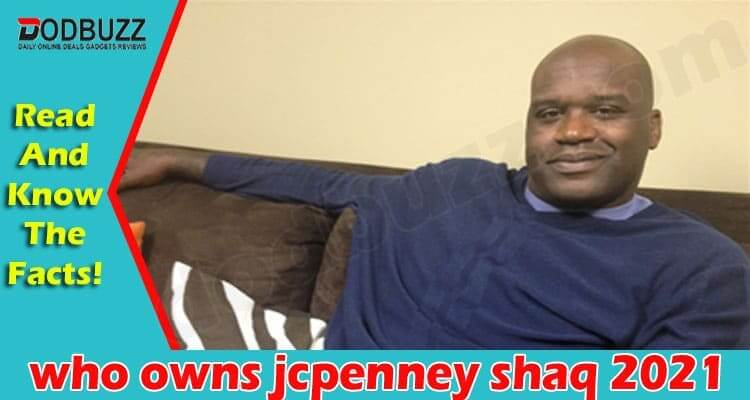 who owns jcpenney shaq 2021
