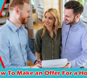All Information How To Make an Offer For a House