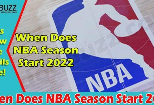 All Information NBA Season Start 2022 on Dodbuzz