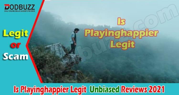 Is Playinghappier Legit 2021
