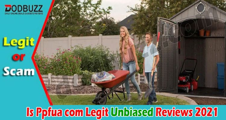 Is Ppfua Com Legit (Aug 2021) Great Read and Review!