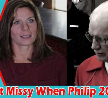Latest News Met Missy When Philip