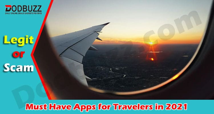 Latest News Must Have Apps for Travelers