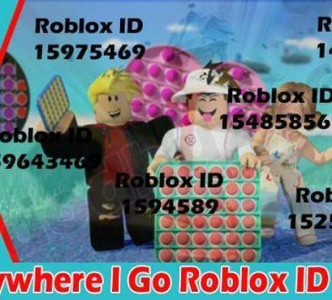 Latest news Everywhere I Go Roblox ID