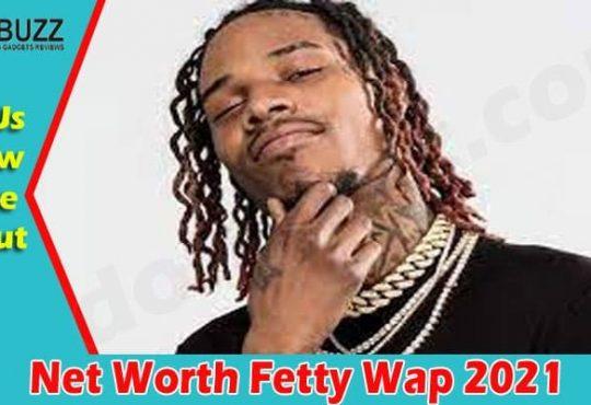 Net Worth Fetty Wap 2021 2021