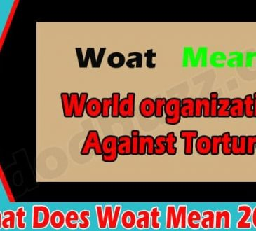 What Does Woat Mean 2021