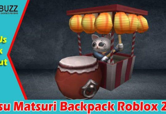 latest News Natsu Matsuri Backpack Roblox 2021