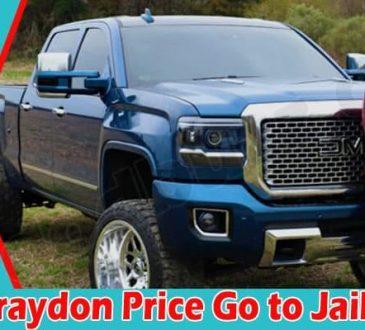 latest news Did Braydon Price Go to Jail