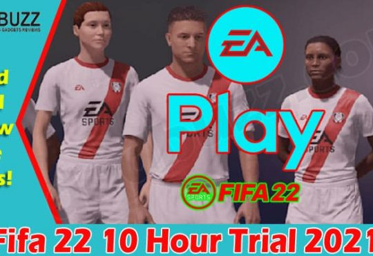 Gaming Tips Fifa 22 10 Hour Trial