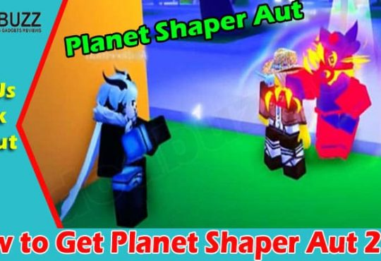 Gaming Tips Planet Shaper Aut
