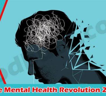 Latest Information The Mental Health Revolution