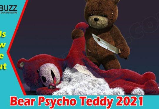 Latest News Bear Psycho Teddy