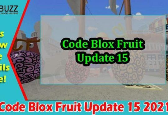 Latest News Code Blox Fruit Update 15