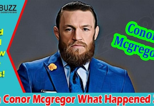 Latest News Conor Mcgregor What Happened