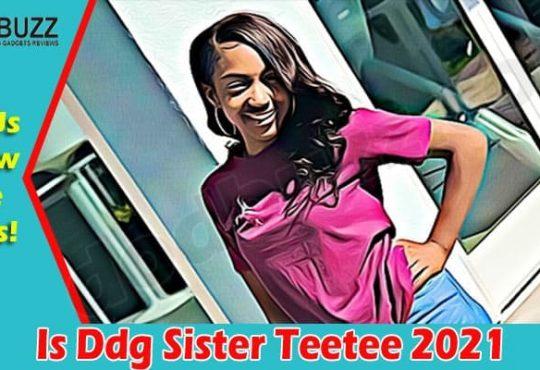 Latest News Ddg Sister Teetee