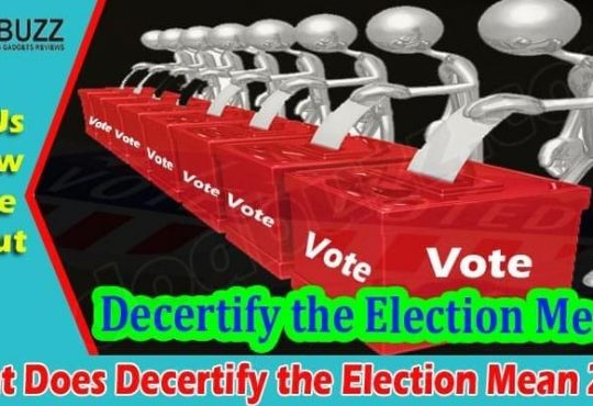 Latest News Decertify the Election Mean