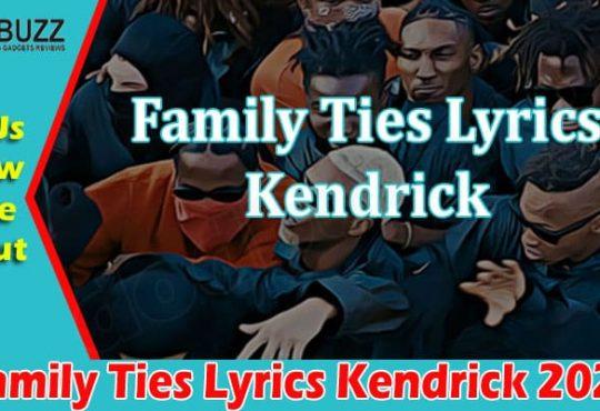 Latest News Family Ties Lyrics Kendrick