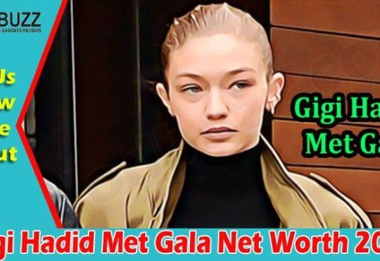 Latest News Gigi Hadid Met Gala
