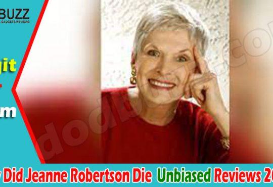 Latest News Jeanne Robertson Die