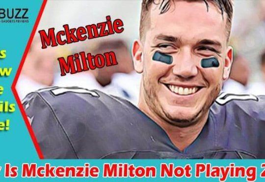 Latest News Mckenzie Milton Not Playing
