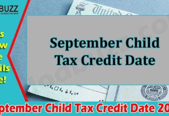 Latest News September Child Tax Credit Date